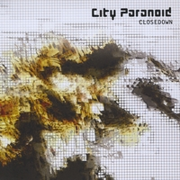 City Paranoid | Closedown