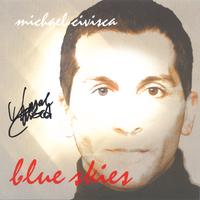 Michael Civisca | Blue Skies