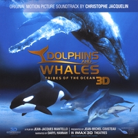 Christophe Jacquelin | DOLPHINS AND WHALES 3D - Original Motion Picture Soundtrack IMAX