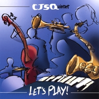 CJS Quintet | Let's PLAY!