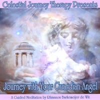 Celestial Journey Therapy | Journey with Your GUARDIAN ANGEL