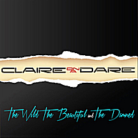 Claire On a Dare | The Wild , The Beautiful and the Damned
