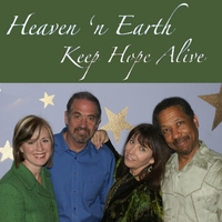 Claire Victor, Randal Collen, Steve Berry & Veronique Dellabruna | Heaven 'n Earth -  Keep Hope Alive