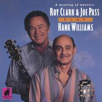 Roy Clark & Joe Pass | Roy Clark & Joe Pass Play Hank Williams