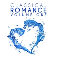 Various Artists | Classical Romance, Vol. 1