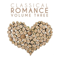 Various Artists | Classical Romance, Vol. 3