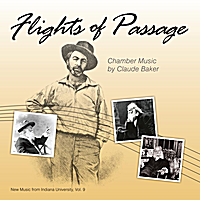 Various Artists | Flights of Passage: Music of Claude Baker