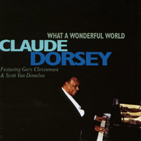 Claude Dorsey | What a Wonderful World