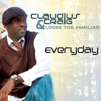 Claudius Craig & Loose The Familiar | Everyday