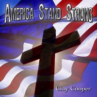 Clay Cooper | America Stand Strong