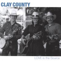 Clay County | Love Is The Source