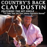 Clay Dustin | Country's Back