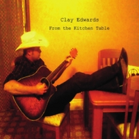 Clay Edwards | From the Kitchen Table