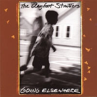The Clayfoot Strutters | Going Elsewhere