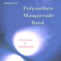 Clay Green's Polysorbate Masquerade Band | Chronicles of Bubbledroid
