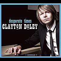 Clayton Doley | Desperate Times