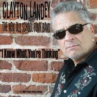 Clayton Landey & the New Old School Funk Band | I Know What You're Thinking