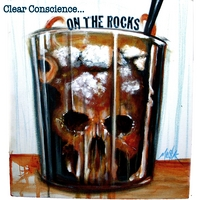 Clear Conscience | On The Rocks
