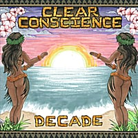 Clear Conscience | Decade (A Decade of Clear Conscience 2000-2010)