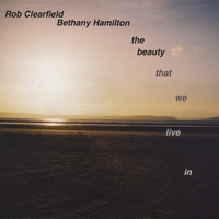 Rob Clearfield & Bethany Hamilton | The Beauty That We Live In