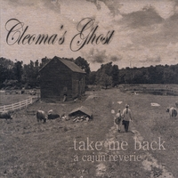 Cleoma's Ghost | Take Me Back