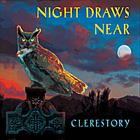 Clerestory | Night Draws Near