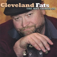 Cleveland Fats | The Way Things Go