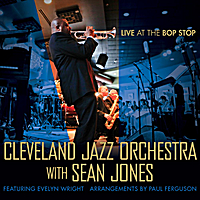 The Cleveland Jazz Orchestra | Live At The Bop Stop