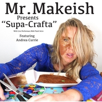 Mr. Makeish | Supa Crafta