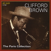 Clifford Brown | The Paris Collection Volume 1