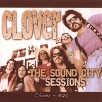 Clover | The Sound City Sessions