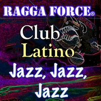 Various Artists | Club Latino: Jazz Jazz Jazz