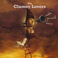 The Clumsy Lovers | Make Yourself Known