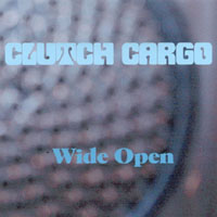Clutch Cargo | Wide Open