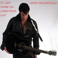Chris MacDonald | If I Get Home on Christmas Day
