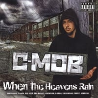 C-Mob | When the Heavens Rain