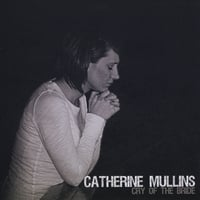 Catherine Mullins | Cry of the Bride