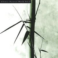 Various Artists | Chinese Natural World, Vol. I