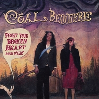 Coal Beautiere | Fight Your Broken Heart and Fly