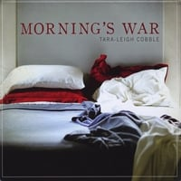 Tara Leigh Cobble | Morning's War