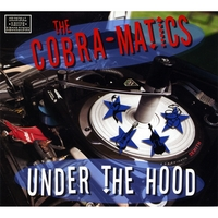 The Cobra-Matics | Under The Hood
