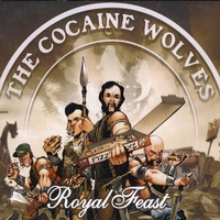 The Cocaine Wolves | Royal Feast