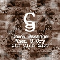 Cocoa Essence | When U Cry (J.J Club Mix)