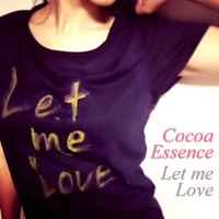 Cocoa Essence | Let Me Love