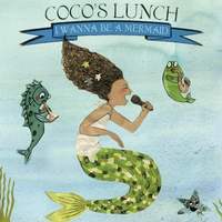 Coco's Lunch | I Wanna Be a Mermaid