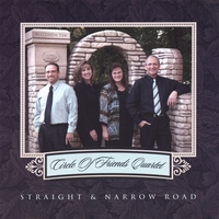 Circle Of Friends Quartet | Straight & Narrow Road