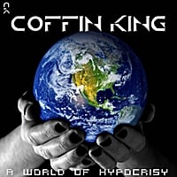 Coffin King | A World of Hypocrisy