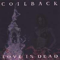 Coilback | Love is Dead