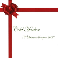 Cold Harbor | A Christmas Sampler 2009