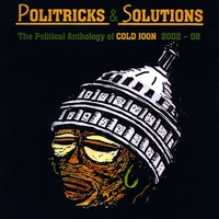 Cold Joon | Politricks & Solutions: The Political Anthology of Cold Joon 2002-08